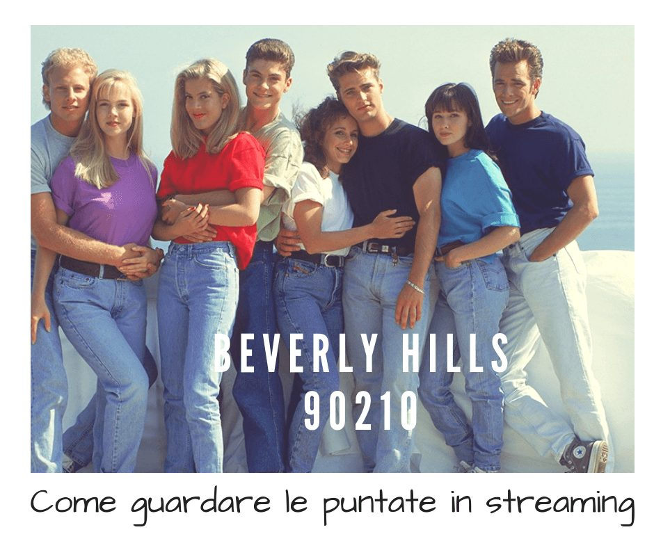 beverly hills 90210 in streaming