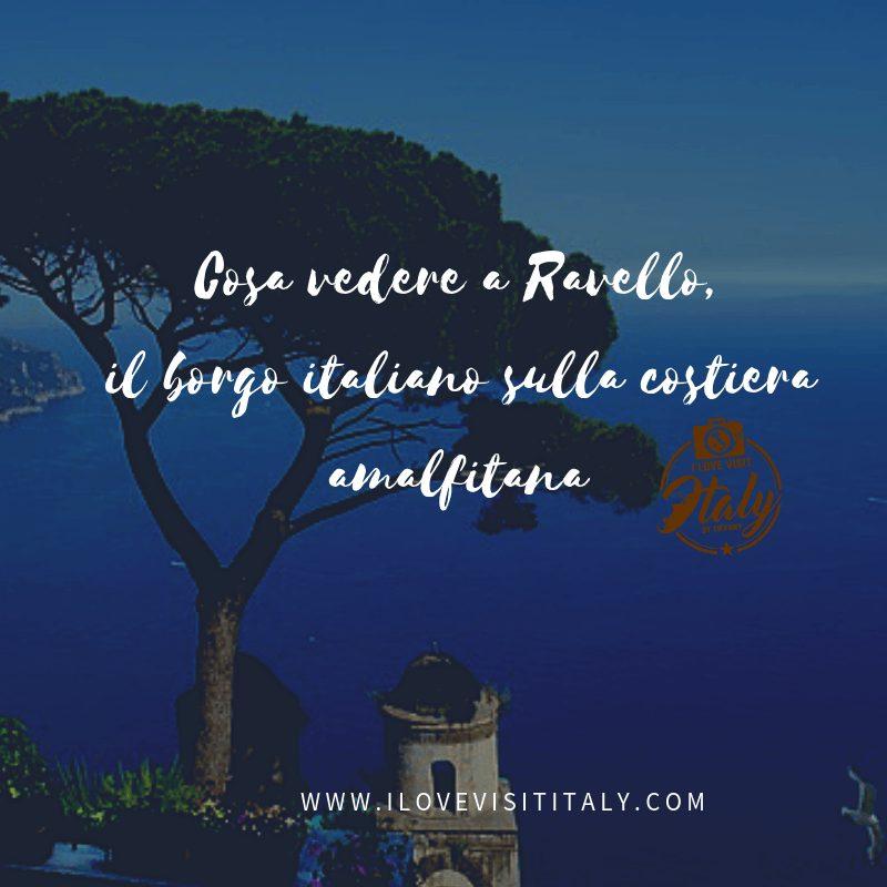 cosa vedere e cosa fare a Ravello
