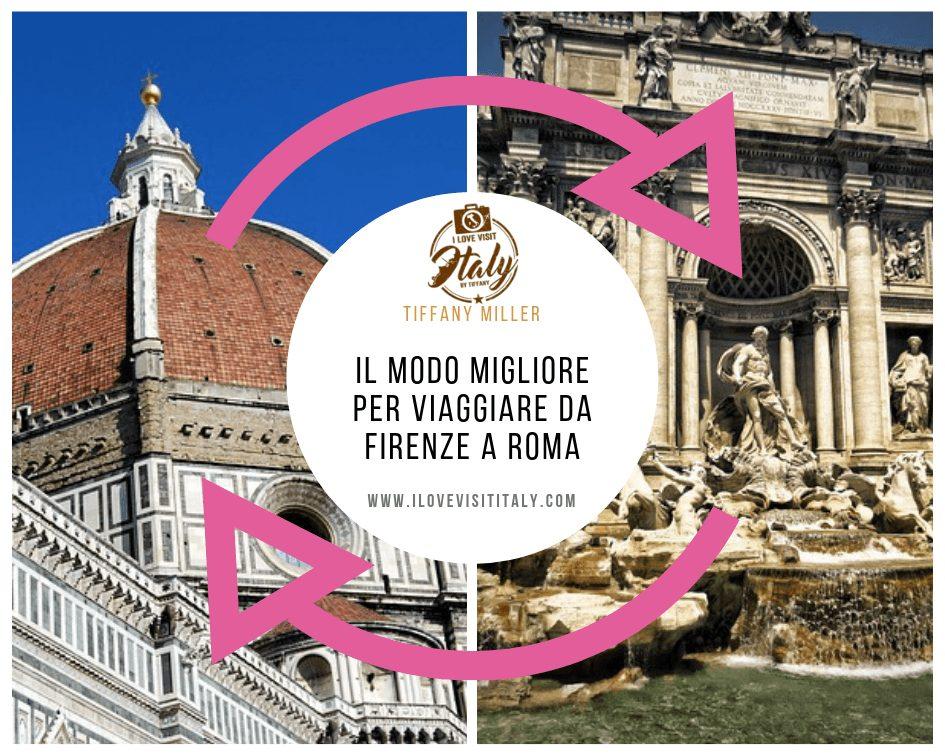 come viaggiare da Firenze a Roma