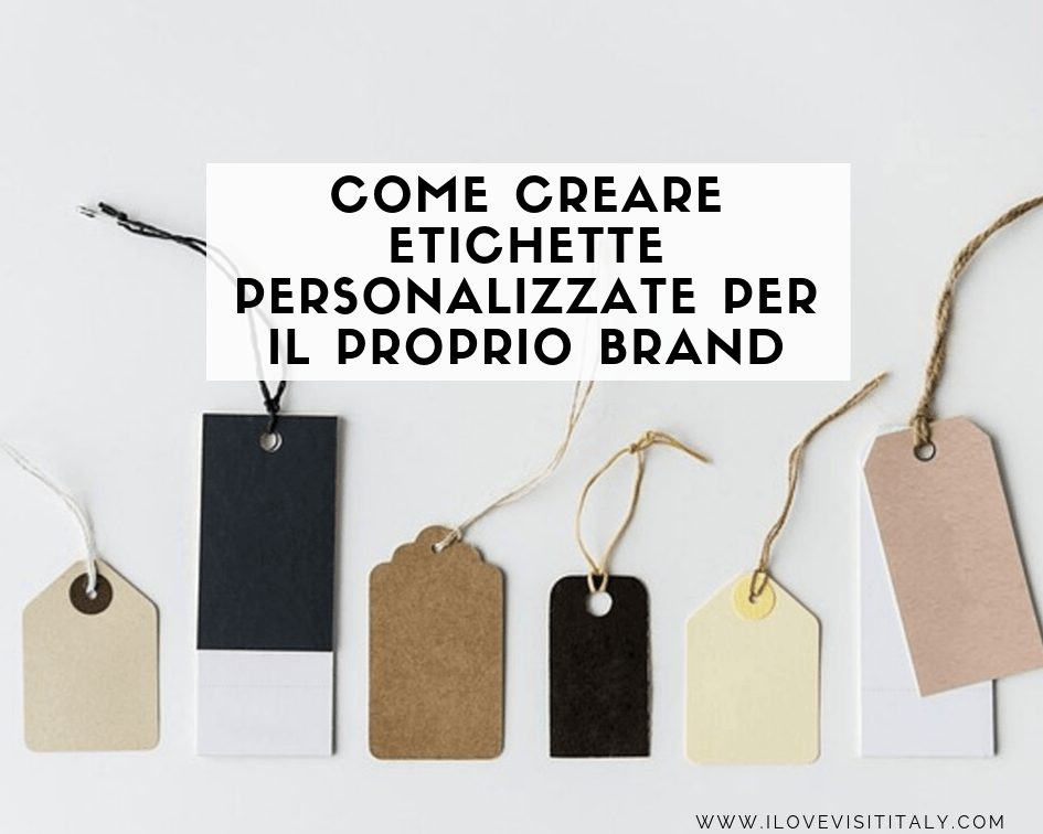 come creare etichette personalizzate per il proprio brand