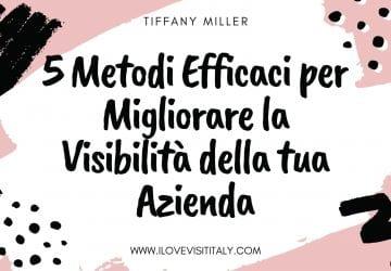 5 Metodi Efficaci per Migliorare la Visibilità della tua Azienda
