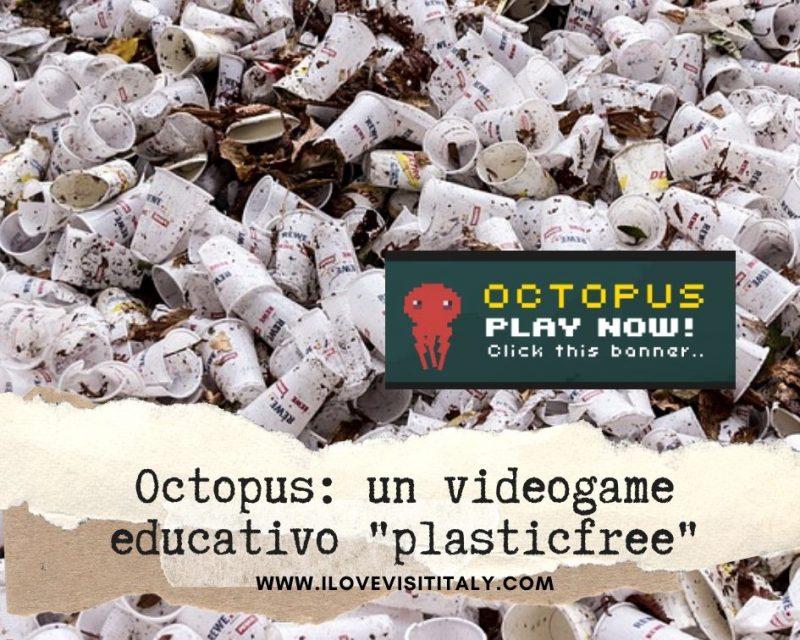 "Octopus: un videogame educativo ""plasticfree"""