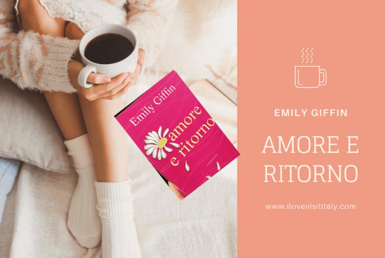 recensione amore e ritorno di emily giffin