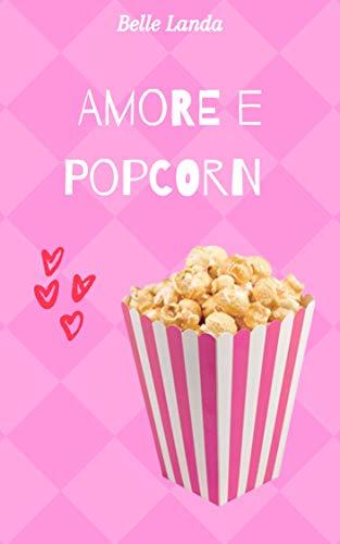 Amore e pop corn Book Cover