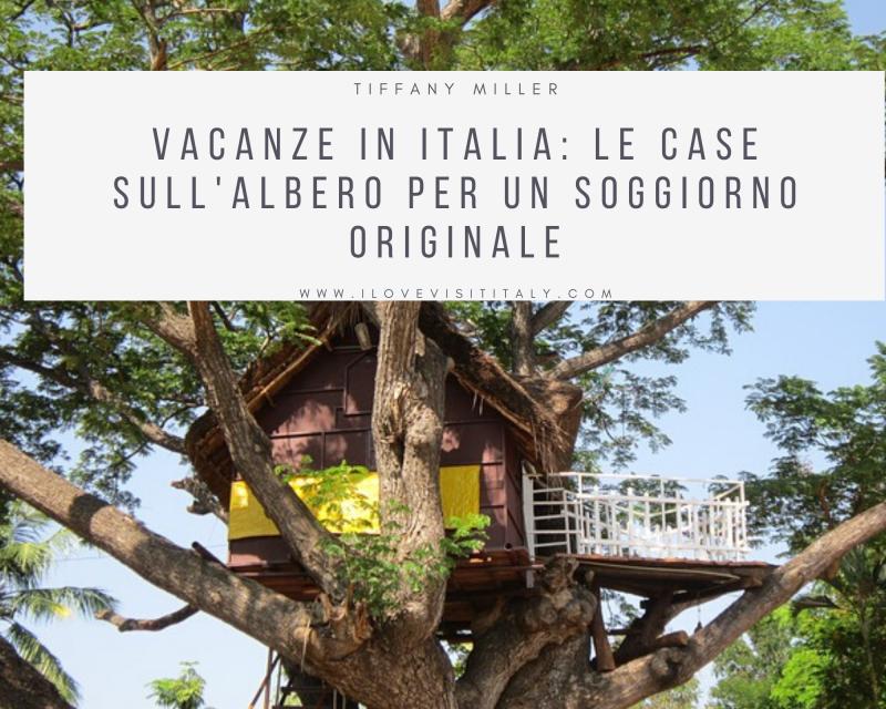 CASE SULL'ALBERO PER LE VACANZE