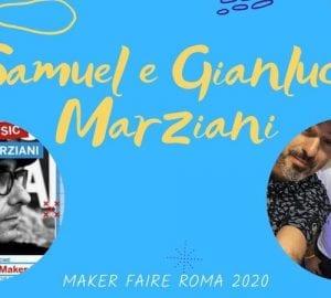 samuel-e-gianluca-marziani-maker-faire-roma